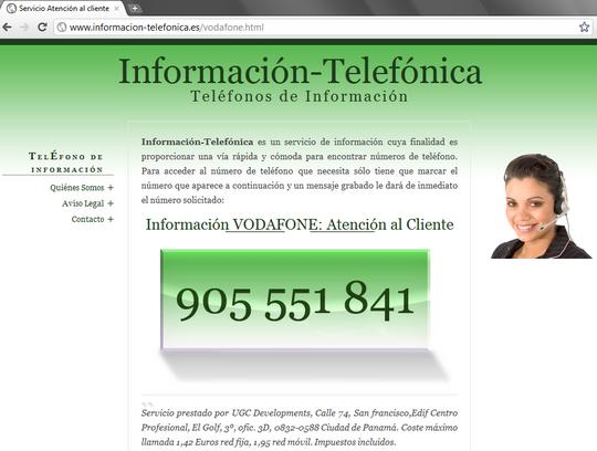 Servicio Prestado por UGC DEVELOPMENTS .S.A Calle 74, San francisco,Edif Centro Profesional, El Golf, 3º, ofic. 3D 0832-0588 Ciudad de Panamá  --- Información-Telefónica  Teléfonos de información Vodafone