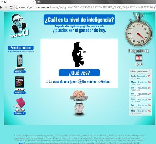 IQ http://campaigns.balagana.net/pages/es/iqquiz/?AFID=158000&AFCID={INSERT_CLICK_ID}&AFCID=146875727#3es